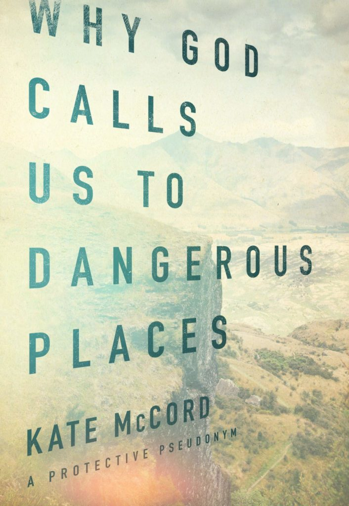 God calls us to dangerous places book review cover